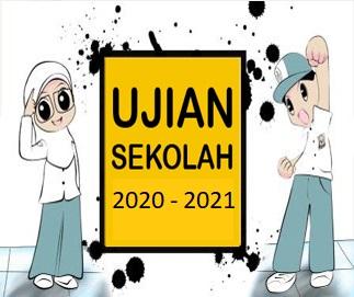 UJIAN SEKOLAH 2020-2021