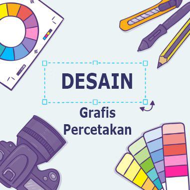 DESAIN GRAFIS DAN PERCETAKAN KELAS 11