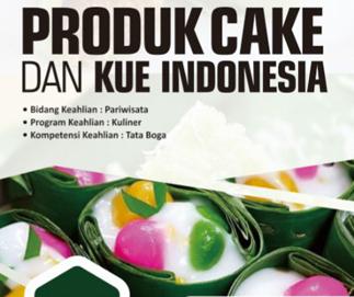 PRODUK CAKE DAN KUE INDONESIA KELAS 11